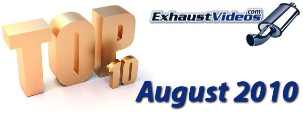 Top 10 exhaust videos of August 2010